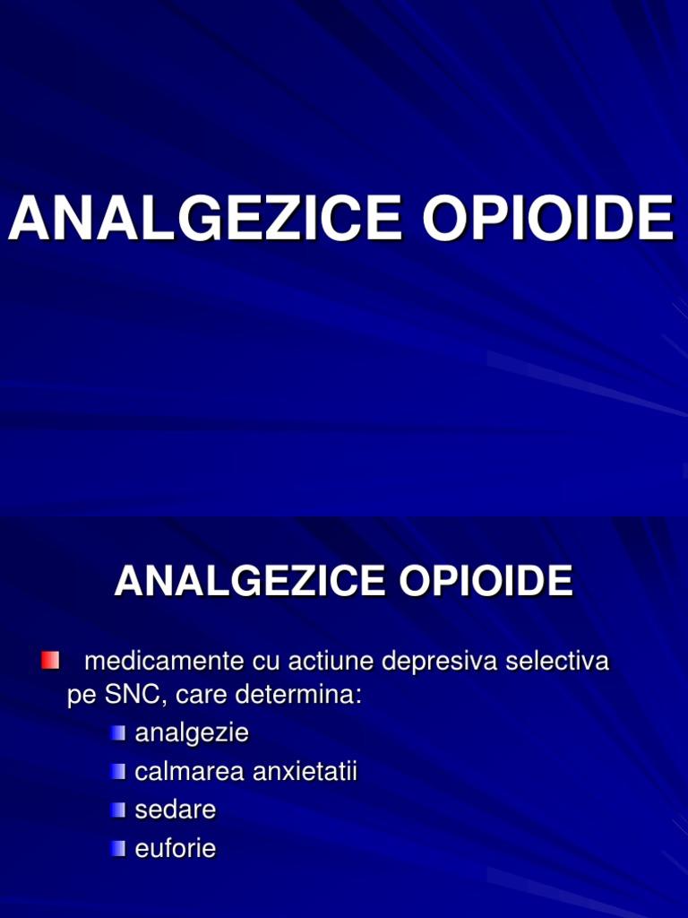 Analgezice Opioide - ce sunt?